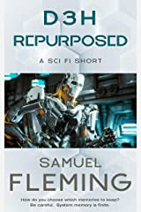 D3H Repurposed: A Sci Fi Short Kindle Edition