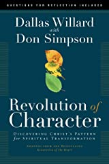 Revolution of Character: Discovering Christ's Pattern for Spiritual Transformation Kindle Edition