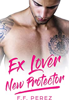 Ex Lover New Protector