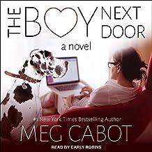 The Boy Next Door: A Novel: Boy Series 1