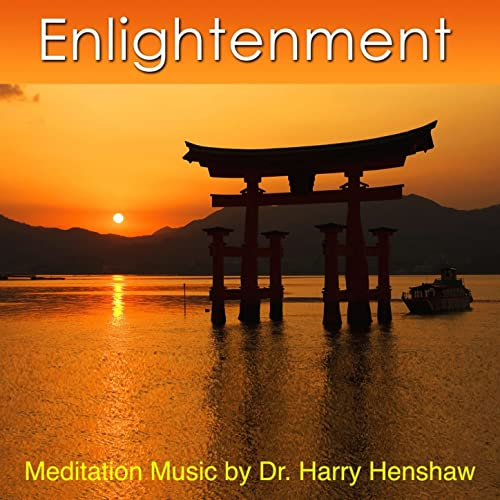 Meditation Music of Enlightenment (Music for Meditation) by Dr