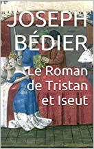 Le Roman de Tristan et Iseut (French Edition)