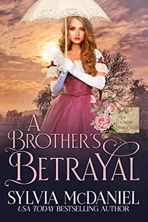 A Brother's Betrayal: Mail Order Bride Tales