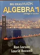 Big Ideas Math ALGEBRA 1 a Bridge to Success