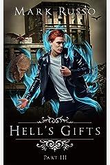 Hell's Gifts III Kindle Edition