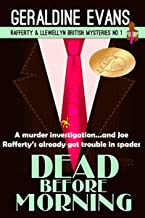 Dead Before Morning: British Detectives (Rafferty & Llewellyn Book 1) (English Edition)