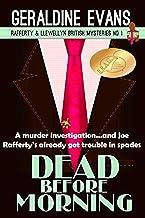 Dead Before Morning: British Detectives (Rafferty & Llewellyn Book 1)