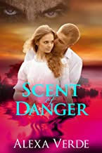 Scent of Danger (Secrets of Rios Azules Book 4)