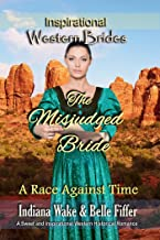 The Misjudged Bride: Western Brides (A Race Against Time Book 1)