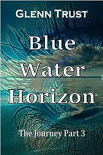Blue Water Horizon (The Journey Book 3)