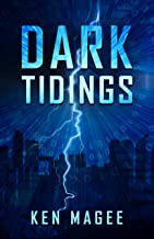 Dark Tidings: Ancient Magic in the Modern World