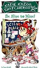 Be Nice to Mice (Katie Kazoo, Switcheroo No. 20)