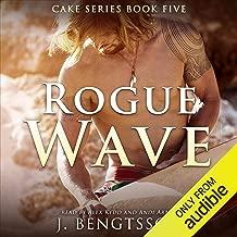 Rogue Wave: Cake Series, Book 5