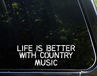 Life Is Better With Country Music - 8
