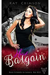 Hard Bargain: MMF Bisexual Ménage Romance (Best Friends to Lovers Book 8) Kindle Edition
