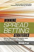 Best winning spread betting strategies Reviews