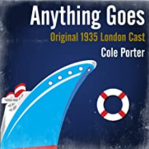 Cole Porter: Anything Goes (Original 1935 London Cast)