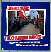Adams, John: The Chairman Dances