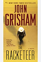 The Racketeer: A Novel Kindle Edition