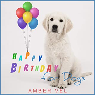 Happy Birthday for Dogs