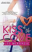 Kiss at the Cove (Corsair's Cove Chocolate Shop Book 1)