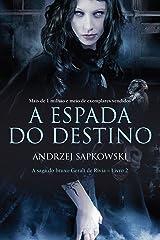 A Espada do Destino (THE WITCHER: A Saga do Bruxo Geralt de Rívia Livro 2) eBook Kindle