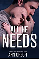 All He Needs: A MMM Romance (My Truth Book 1) Kindle Edition