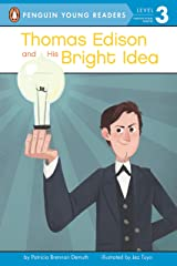 Thomas Edison and His Bright Idea (Penguin Young Readers, Level 3) Kindle Edition