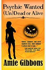 Psychic Wanted (Un)Dead or Alive (The SDF Paranormal Mysteries Book 4) Kindle Edition