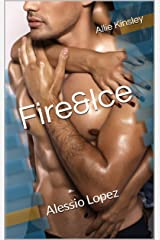 Fire&Ice 17 - Alessio Lopez (German Edition) Format Kindle