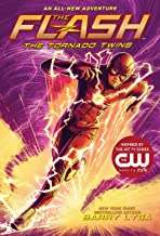 The Flash: The Tornado Twins (The Flash Book 3)