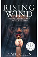 Rising Wind: The Weeping God and The Book of Hope Kindle Edition