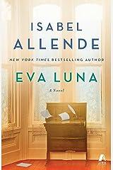 Eva Luna: A Novel Kindle Edition