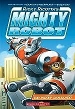 Ricky Ricotta's Mighty Robot (Ricky Ricotta #1)