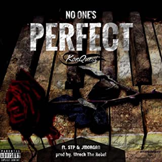 No Ones Perfect (feat. Wreck The Rebel, VerseBorn, STP & J.