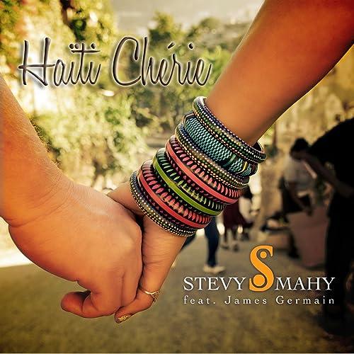 CHERIE MAHY HAITI TÉLÉCHARGER STEVY