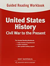 United States History: Guided Reading Workbook Civil War to the Present