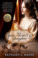 The Abolitionist's Daughter (Sons of the Shenandoah Book 1) Kindle Edition