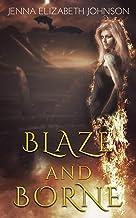 Blaze and Borne (Draghans of Firiehn Book 2)