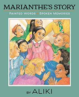 Marianthe's Story: Painted Words and Spoken Memories