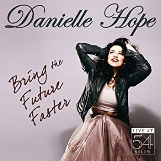 Bring the Future Faster (Live at 54 Below) [Deluxe Edition]