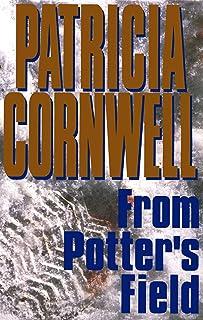 From Potter's Field: Scarpetta 6 (Kay Scarpetta)