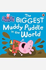 Peppa Pig: The BIGGEST Muddy Puddle in the World Picture Book Kindle Edition