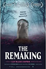 The Remaking: A Novel Kindle Edition