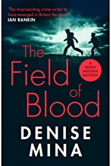 The Field of Blood (Paddy Meehan Book 1) Kindle Edition