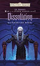 Dissolution (The War of the Spider Queen series Book 1)