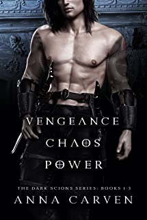 Vengeance, Chaos, Power: The Dark Scions Series Bundle Books 1-3