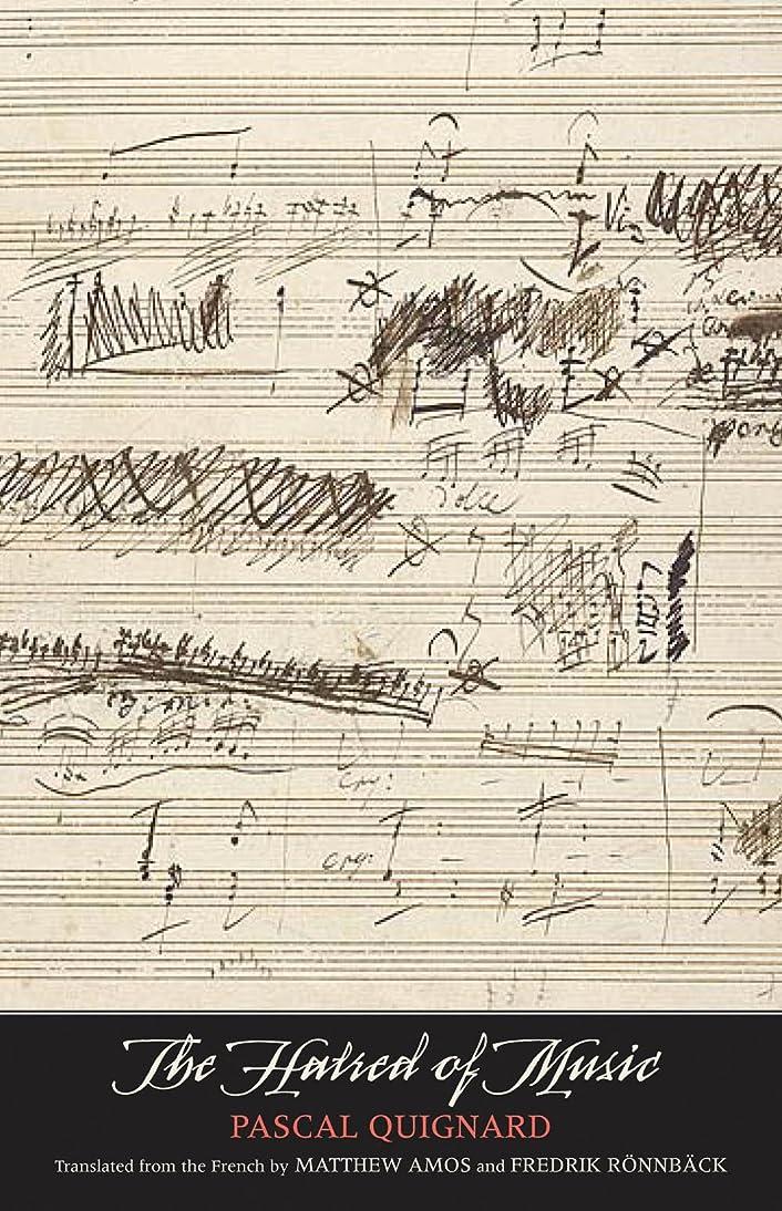 列挙する地域の連続したThe Hatred of Music (The Margellos World Republic of Letters) (English Edition)