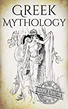 Greek Mythology: A Concise Guide to Ancient Gods, Heroes, Beliefs and Myths of Greek Mythology (Greek Mythology - Norse Mythology - Egyptian Mythology - Celtic Mythology Book 1) (English Edition)