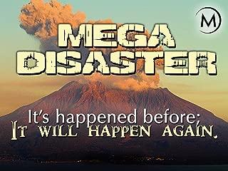Mega Disaster: It's Happened Before, It Will Happen Again
